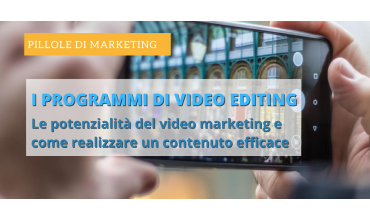 I migliori programmi per il video editing. Per pc e smartphone